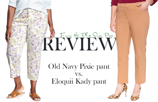 REVIEW: Eloquii's Kady Pant vs. Old Navy's Pixie Pant