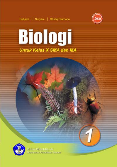 Download Buku Siswa KTSP SMA Kelas 10 Mata Pelajaran Biologi
