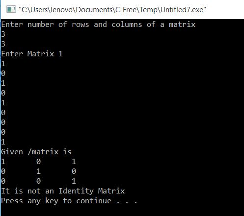 To find whether given Matrix is Identity or not