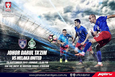 Live Streaming JDT FC vs Melaka United Suku Akhir Kedua Piala Malaysia 24 September 2017
