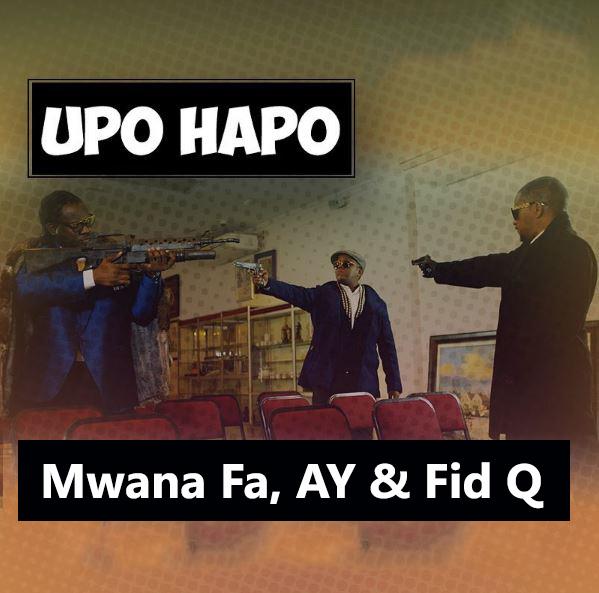 Mwana FA. A.Y. & Fid Q – Upo Hapo