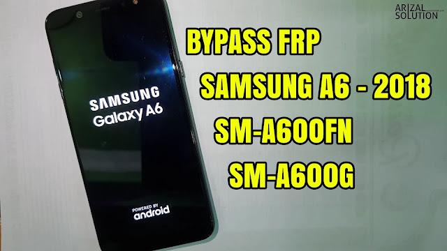 Bypass Frp Google Account Samsung Galaxy A6 2018 (SM-A600FN