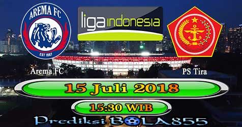 Prediksi Bola855 Arema FC vs PS Tira 15 Juli 2018
