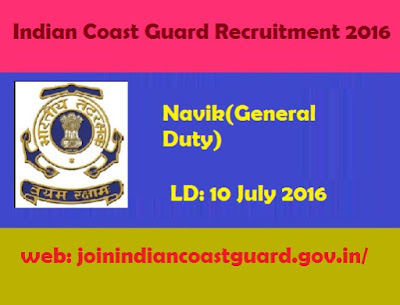 Indian Coast Guard Recruitment 2016 Navik jobs joinindiancoastguard.gov.in