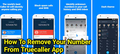 How To Remove Your Number From Truecaller Application