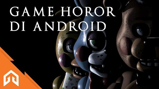 7 Game Horor Di Android Yang Wajib Kamu Mainkan
