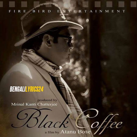 Black Coffee, Movie, All Songs, Lyrics, Videos