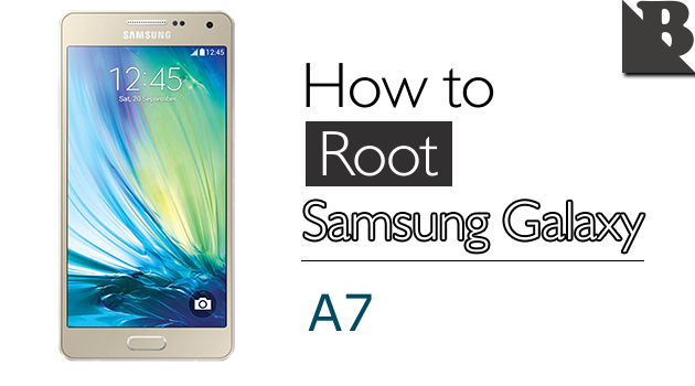 How To Root Samsung Galaxy A7 SM-A700 And Install TWRP Recovery