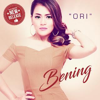 Single Terbaru Bening - Ori