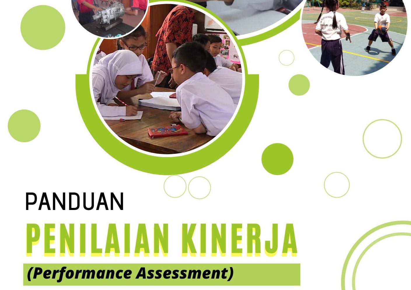 Mengenal dan Memahami Penilaian Kinerja (Performance Assessment)