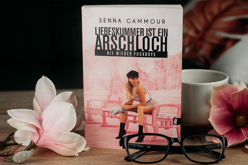 Senna Gammour - Liebeskummer ist ein Arschloch nie wieder Fuckboys Titelbild