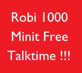 Robi Free 1000 Minutes Talktime ( 30 days)