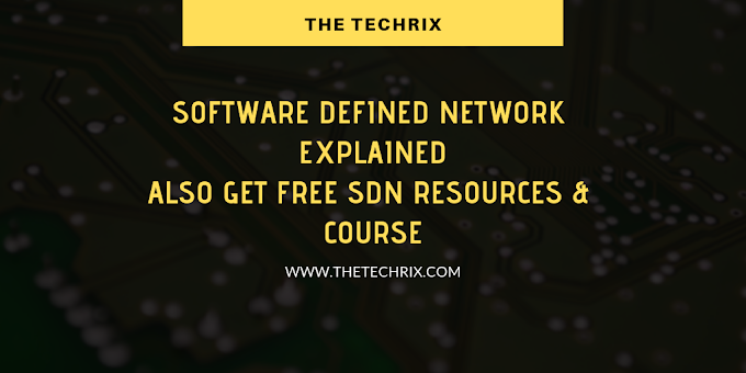 Software Defined Network (SDN) Explained | Also Get Free SDN Courses & Projects