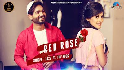 Red Rose Lyrics - Tazz | The Boss | Latest Punjabi Songs 2017