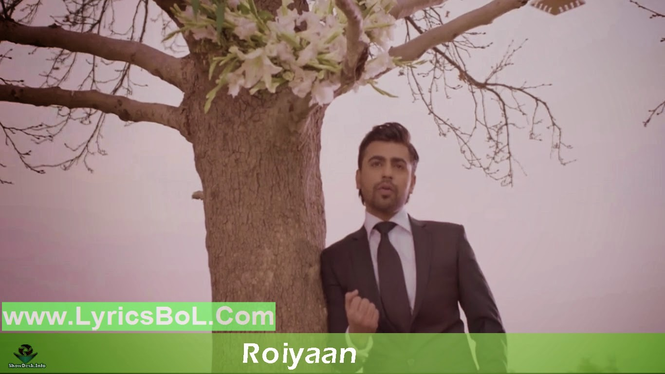 Roiyaan Lyrics - Farhan Saeed