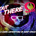 Out There: Ω Edition Mod Apk + Data Download