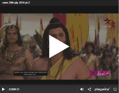 Siya Ke Ram 29th July 2016 Episode 232 Online