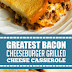 Greatest Bacon Cheeseburger Grilled Cheese Casserole #cheeseburger #bacon
