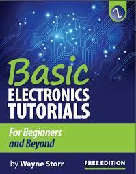 تحميل كتاب اساسيات الالكترونيات basic electronics tutorials