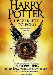 """""""Harry Potter i Przeklęte Dziecko"""" - J.K. Rowling"""