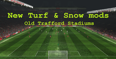 PES 2016 New Turf & Snow Mods untuk Stadium Old Trafford