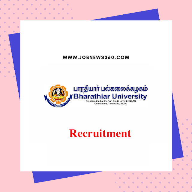 Bharathiar University Recruitment 2019 for JRF post (2 Vacancies)
