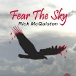 Rick McQuiston- Fear the Sky