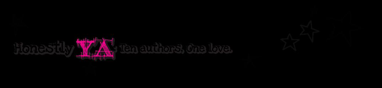 Honestly Ya Ten Authors One Love Fantastic Friday Kathleen