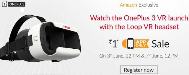 OnePlus Loop VR Headset for just Re.1 on 3rd and 7th June