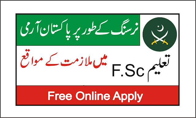 Nursing Jobs in Pakistan Army 2019 Online Apply