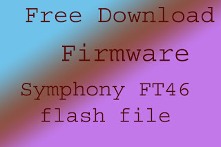 Symphony FT46 Firmware file withtuot password