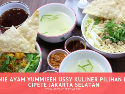 Mie Ayam Yummieeh Ussy Kuliner Pilihan di Cipete Jakarta Selatan
