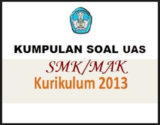 Download Soal Uas Ukk Pai Smk Kelas 10 11 Semester 2 Tahun 2018