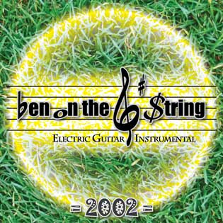 Ben on the G String Electric Guitar Instrumental Album 2002