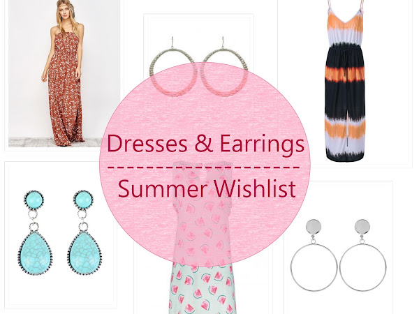 Dresses & earrings for summer