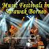 Music Festivals in Sarawak