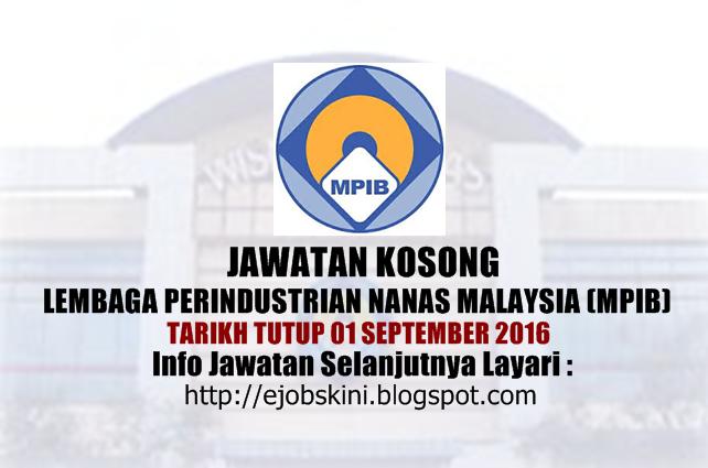 Jawatan Kosong Lembaga Perindustrian Nanas Malaysia (MPIB) 2016