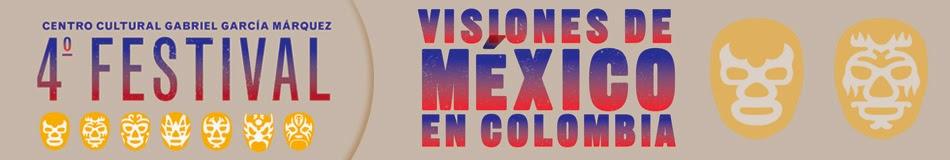 Cuarto Festival Visiones de México en Colombia