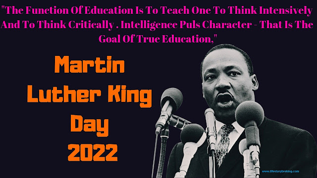 Martin Luther King Day in 2022
