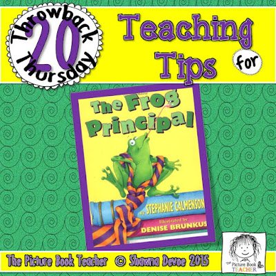 The Frog Principal by Stephane Calmenson TBT - Teaching Tips.