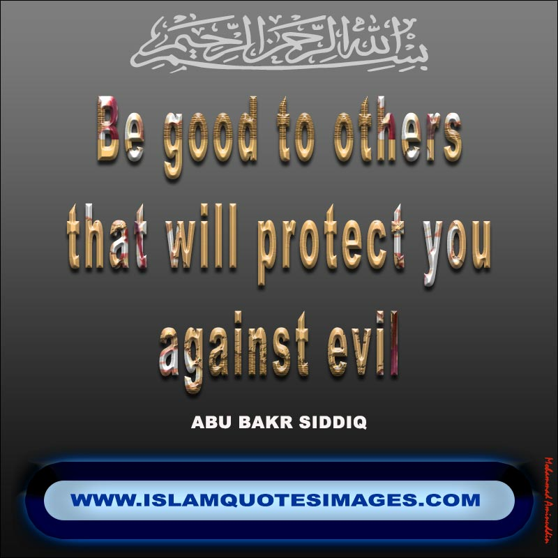 Islam quotes images : Be good to others quotes