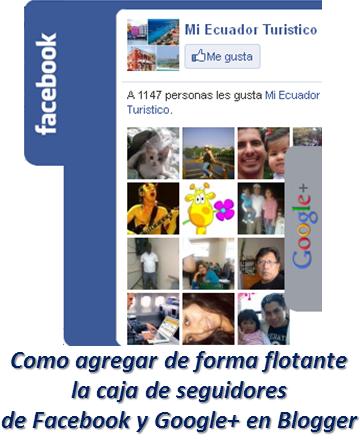 Como agregar de forma flotante la caja de seguidores de Facebook y Google+ en Blogger