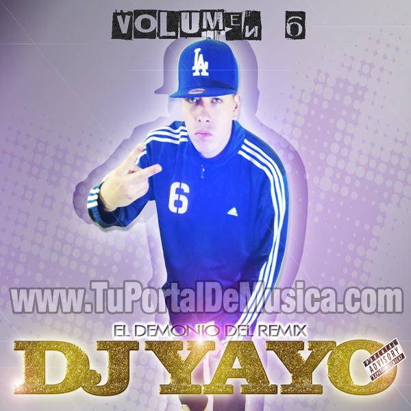 Dj Yayo El Demonio Del Remix Vol. 6 (2012)
