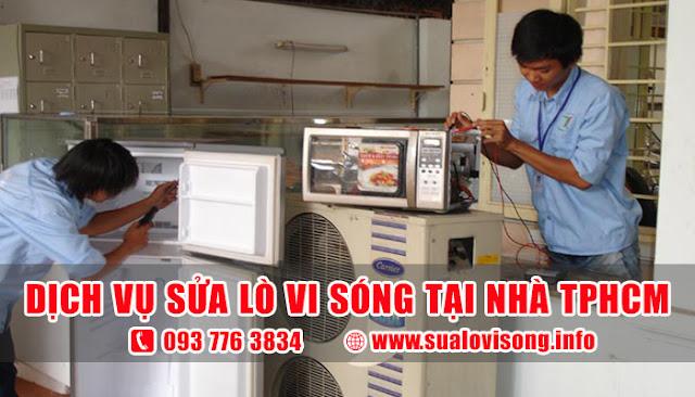 Sửa lò vi sóng tại nhà ở TPHCM chuyên nghiệp