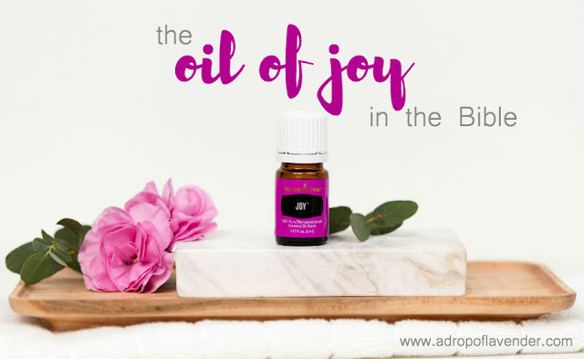 The Biblical Oil of Joy (or Gladness)