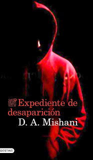 """""""Expediente de desaparición"""" de D.A. Mishani"""
