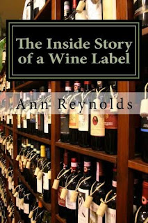 The Inside Story of a Wine Label - Ann Reynolds