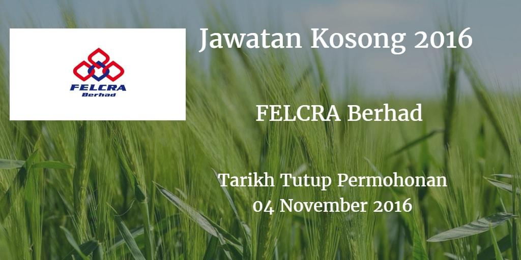 Jawatan Kosong FELCRA Berhad 04 November 2016