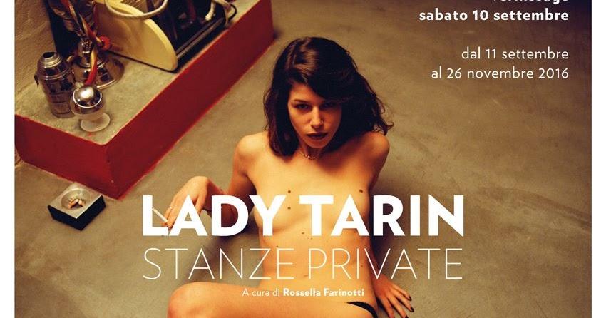 Stanze Private, Lady Tarin - a cura di Rossella Farinotti
