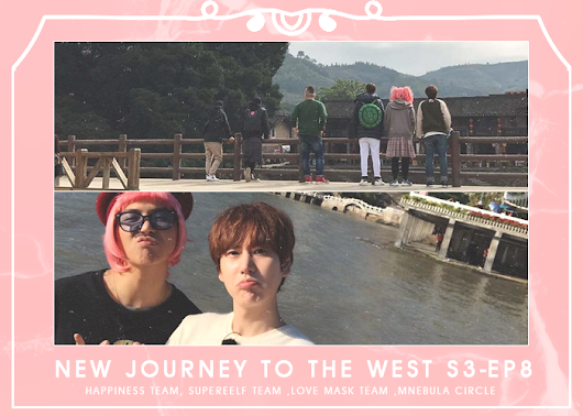 New Journey To The West S3 - EP08